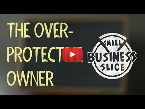 Video: How to Exit Your Small Business and Stop Being Overprotective